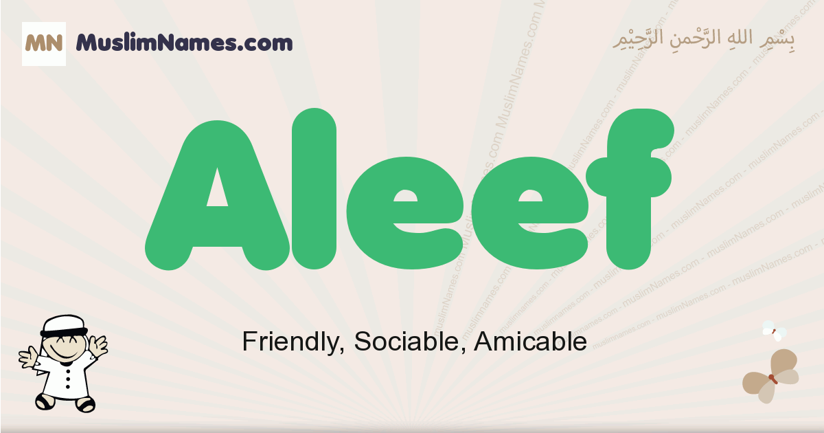 Aleef muslim boys name and meaning, islamic boys name Aleef