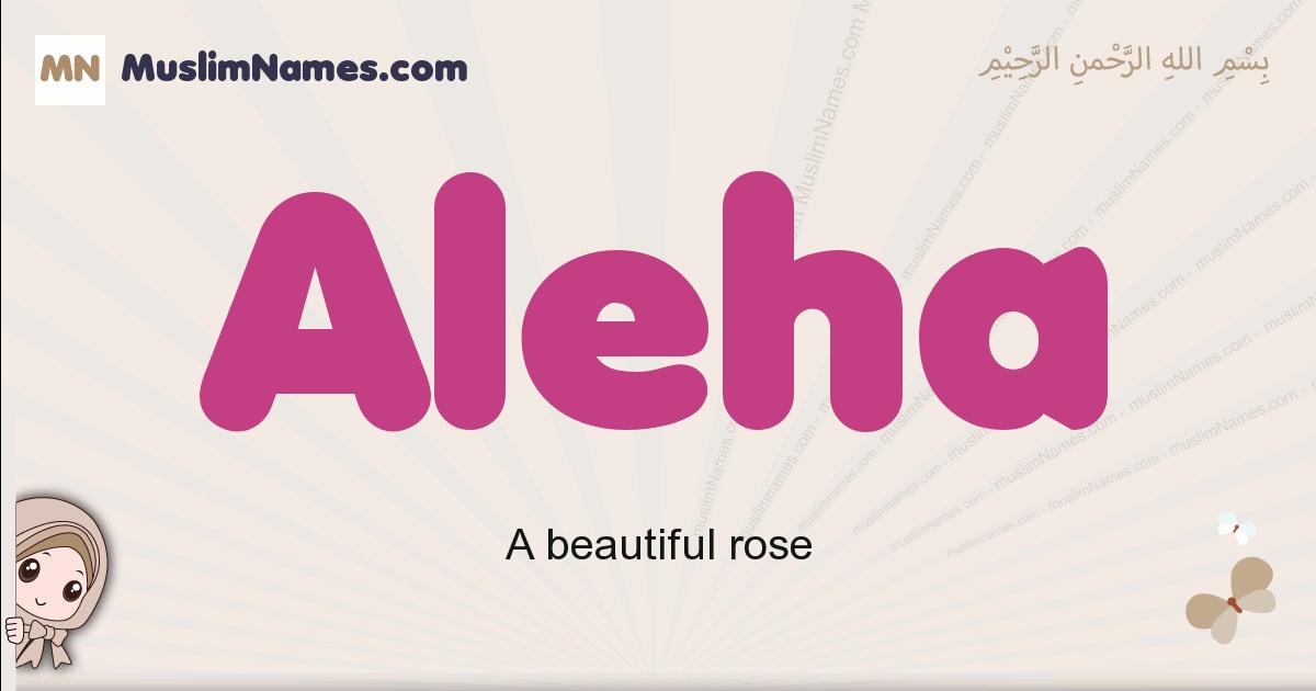 Aleha muslim girls name and meaning, islamic girls name Aleha