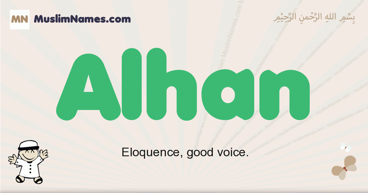 Alhan muslim boys name and meaning, islamic boys name Alhan