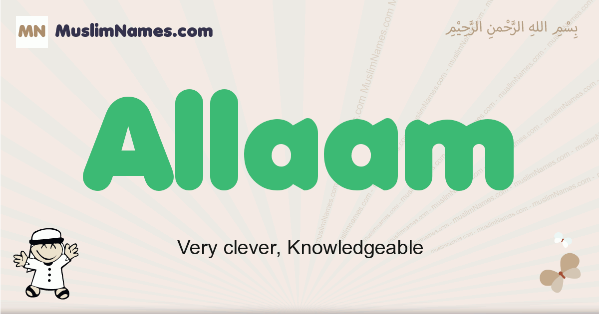 Allaam muslim boys name and meaning, islamic boys name Allaam