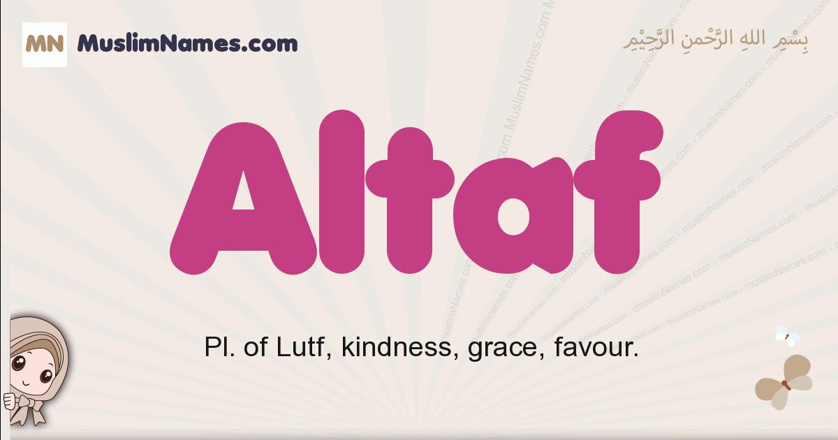 Altaf muslim boys name and meaning, islamic boys name Altaf