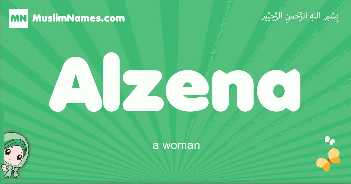 alzena arabic girl name and meaning, quranic girls name alzena