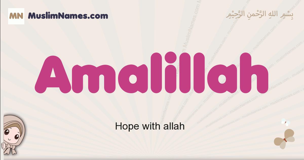 Amalillah muslim girls name and meaning, islamic girls name Amalillah