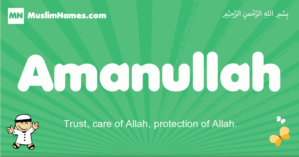 amanullah arabic boys name and meaning, quranic boys name amanullah