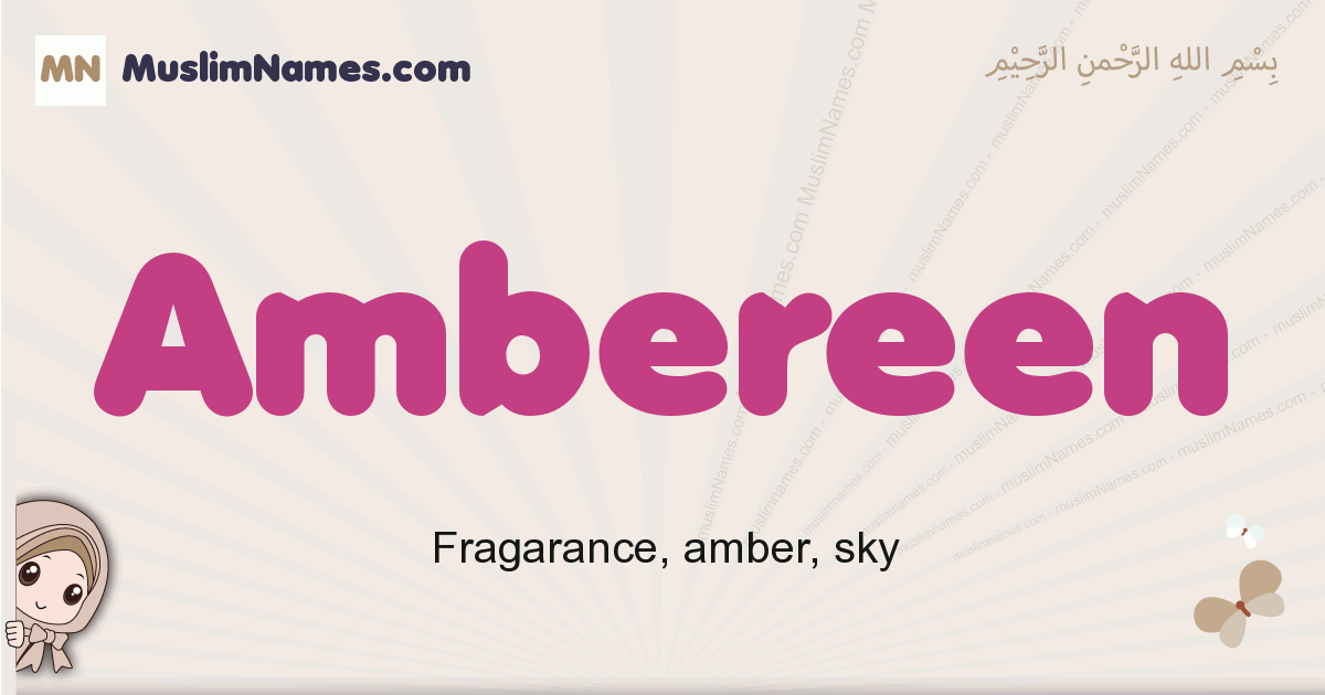 Ambereen muslim girls name and meaning, islamic girls name Ambereen