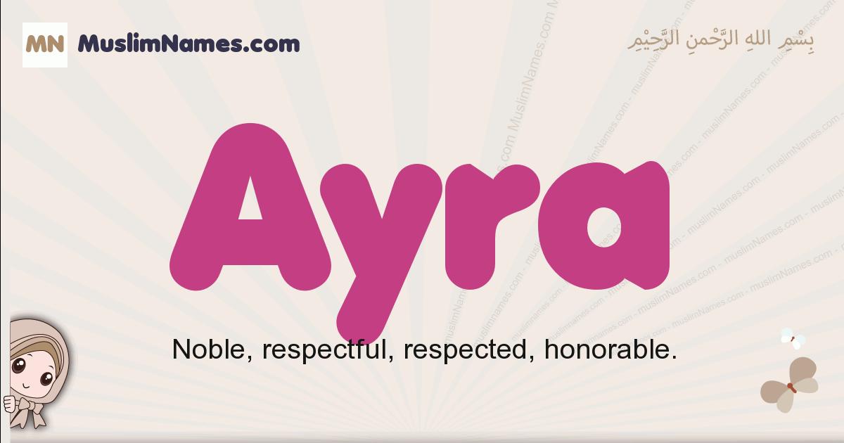Ayra muslim girls name and meaning, islamic girls name Ayra