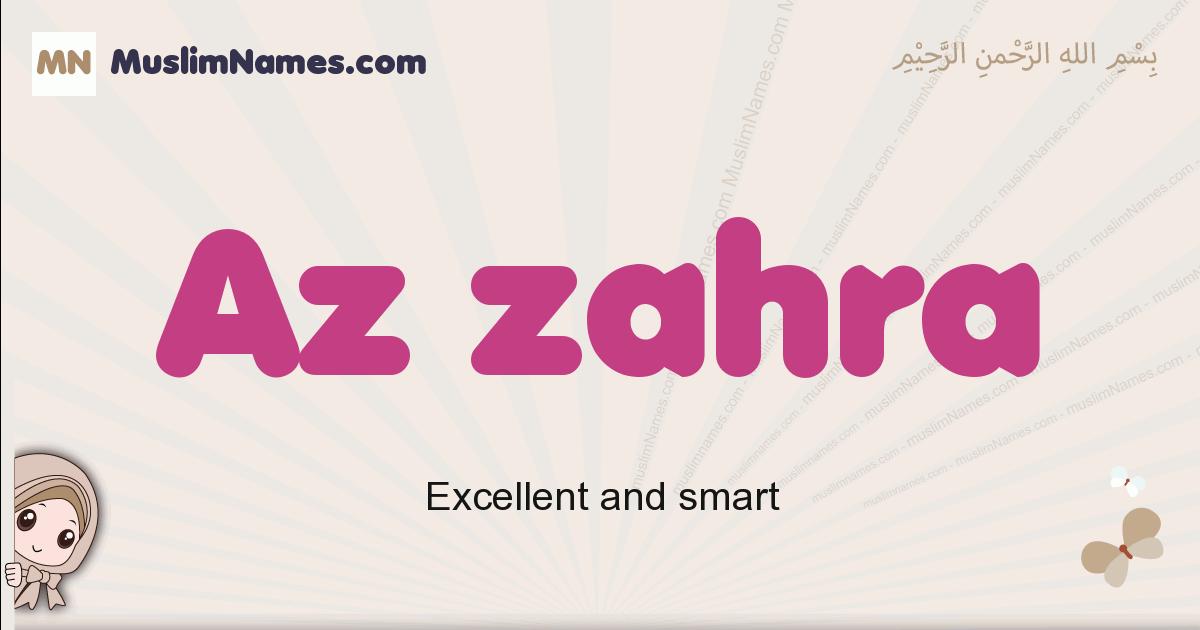Az Zahra muslim girls name and meaning, islamic girls name Az Zahra