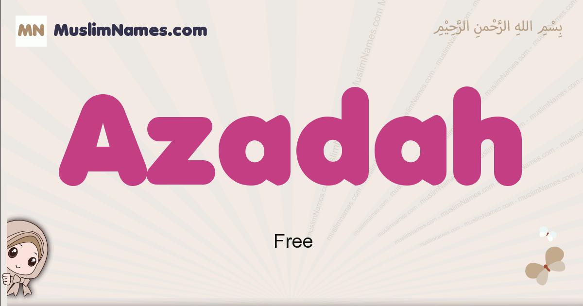 Azadah muslim girls name and meaning, islamic girls name Azadah