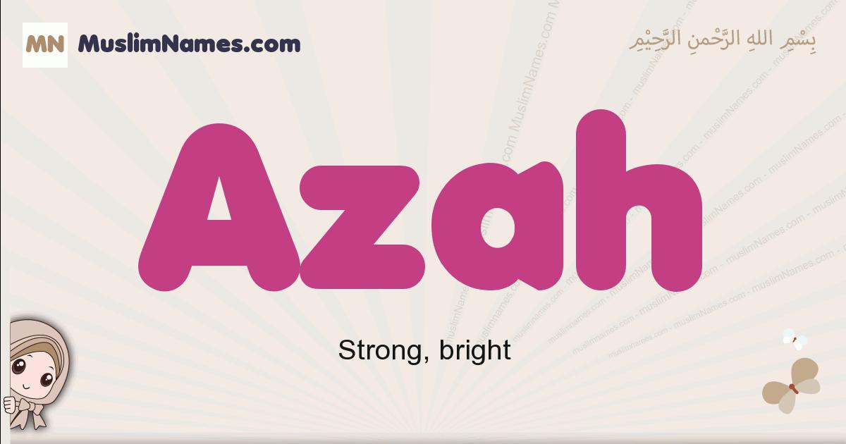Azah muslim girls name and meaning, islamic girls name Azah