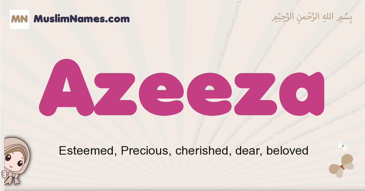 Azeeza muslim girls name and meaning, islamic girls name Azeeza