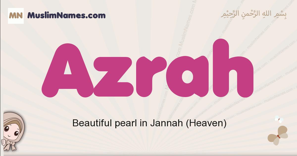 Azrah muslim girls name and meaning, islamic girls name Azrah
