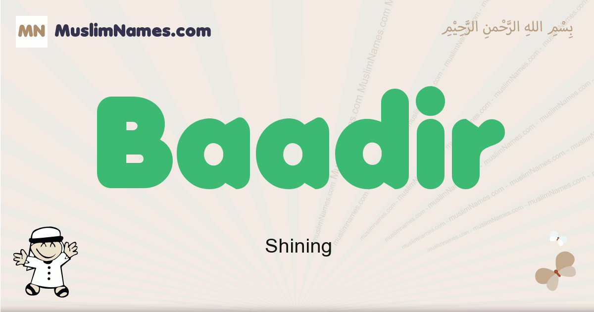 Baadir muslim boys name and meaning, islamic boys name Baadir