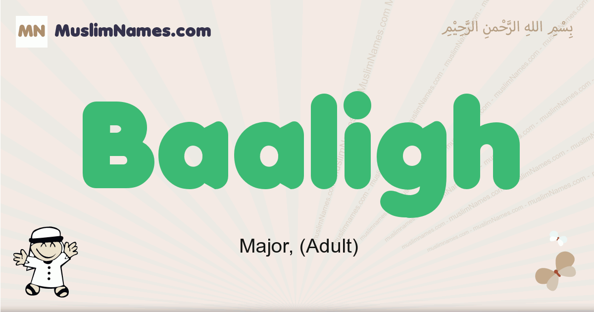 Baaligh muslim boys name and meaning, islamic boys name Baaligh