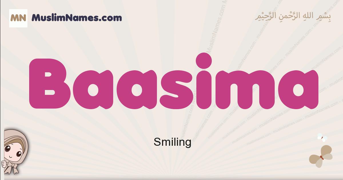 Baasima muslim girls name and meaning, islamic girls name Baasima