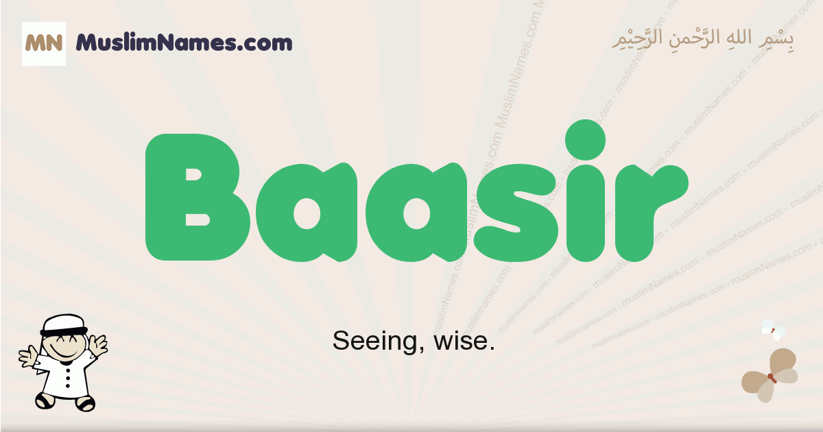 Baasir muslim boys name and meaning, islamic boys name Baasir