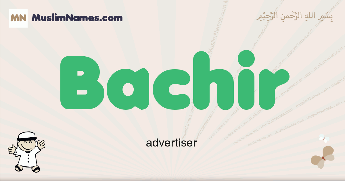 Bachir muslim boys name and meaning, islamic boys name Bachir