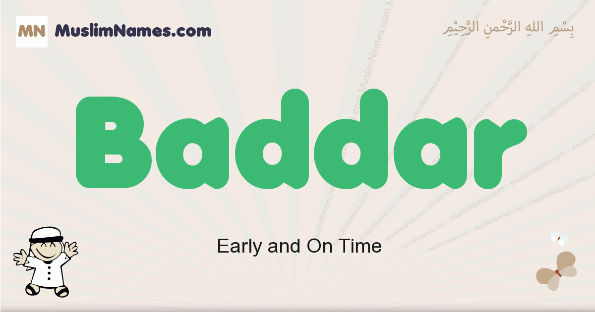 Baddar muslim boys name and meaning, islamic boys name Baddar