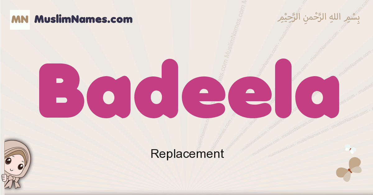 Badeela muslim girls name and meaning, islamic girls name Badeela
