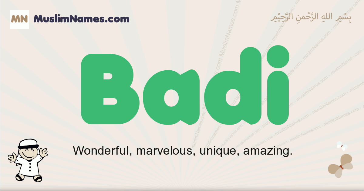 Badi muslim boys name and meaning, islamic boys name Badi