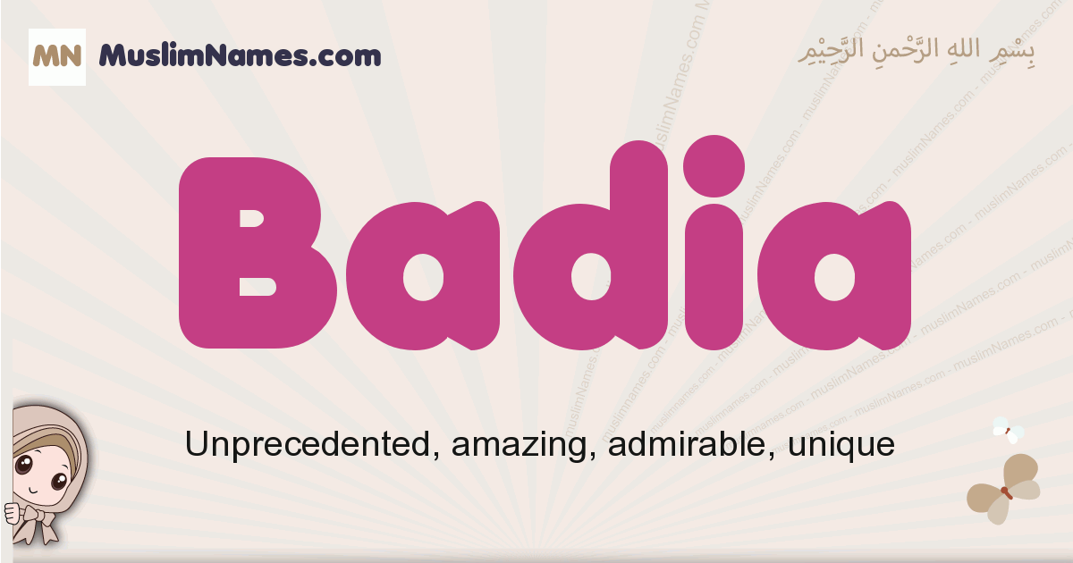 Badia muslim girls name and meaning, islamic girls name Badia