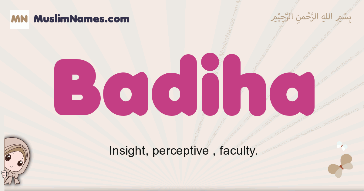 Badiha muslim girls name and meaning, islamic girls name Badiha