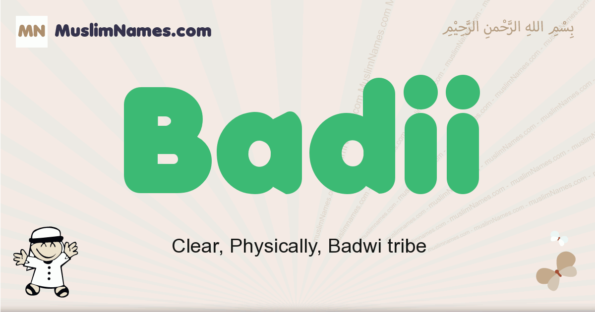 Badii muslim boys name and meaning, islamic boys name Badii