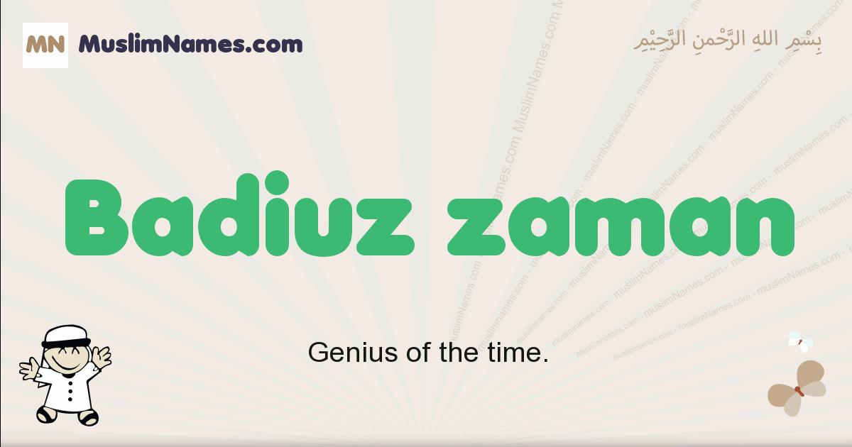 Badiuz Zaman muslim boys name and meaning, islamic boys name Badiuz Zaman