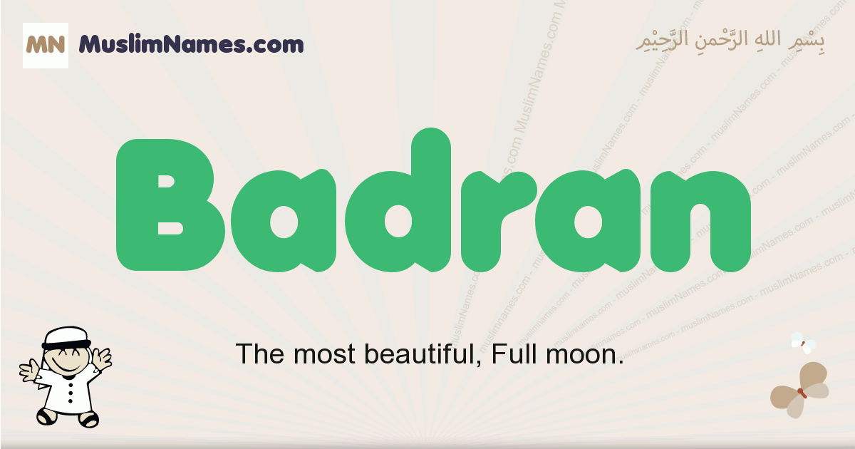 Badran muslim boys name and meaning, islamic boys name Badran