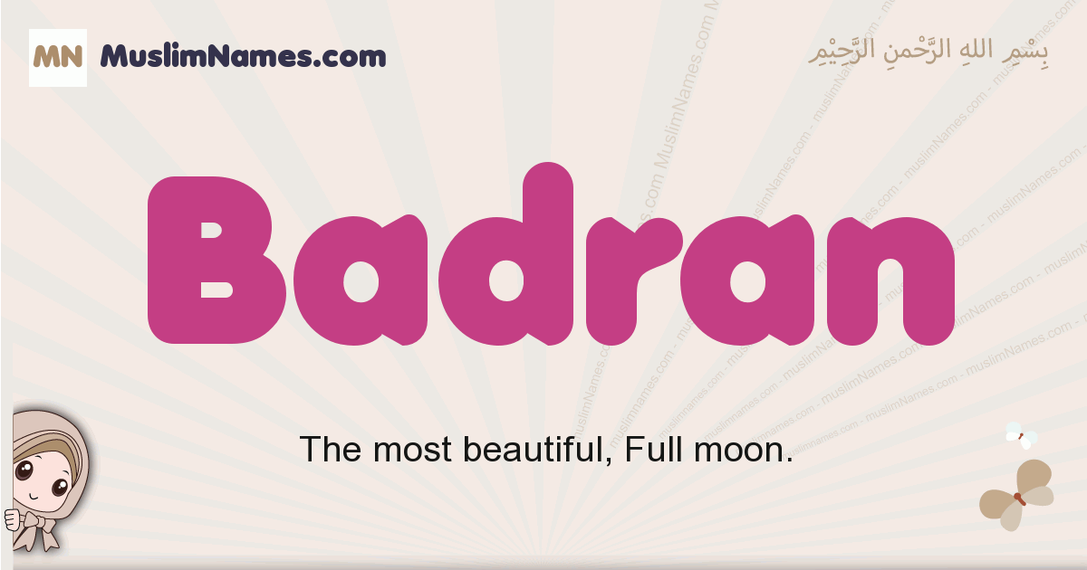 Badran muslim boys name and meaning, islamic boys name Badran