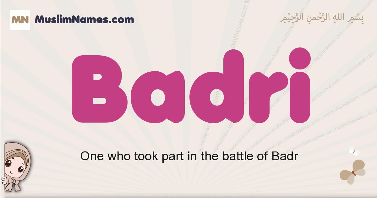 Badri muslim boys name and meaning, islamic boys name Badri