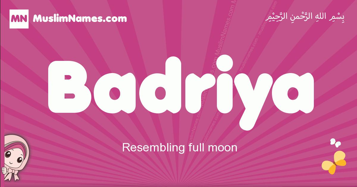 badriya arabic girls name and meaning, muslim girl name badriya