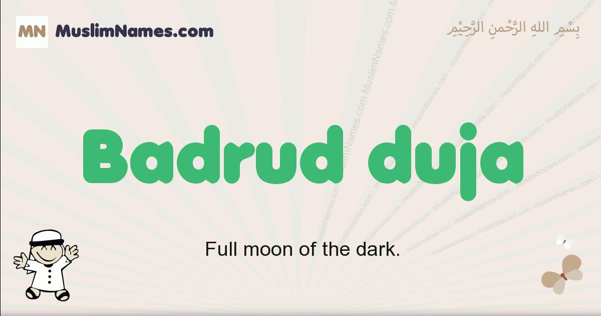 Badrud Duja muslim boys name and meaning, islamic boys name Badrud Duja