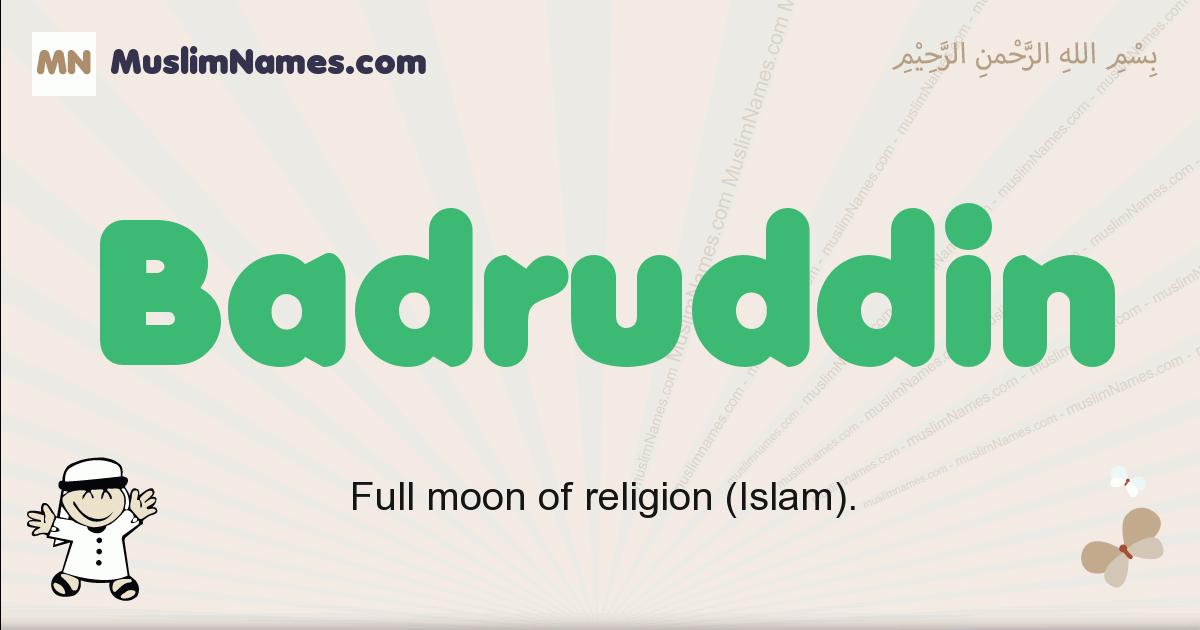 Badruddin muslim boys name and meaning, islamic boys name Badruddin
