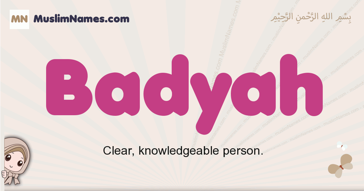 Badyah muslim girls name and meaning, islamic girls name Badyah