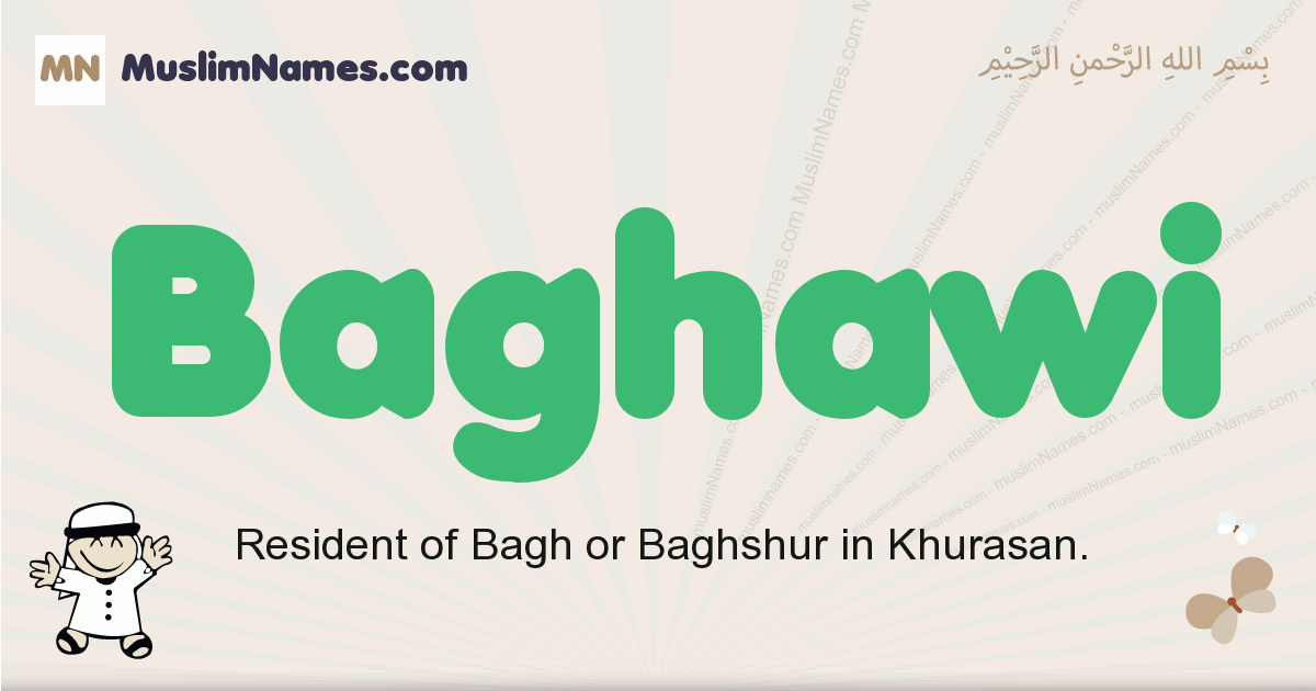 Baghawi muslim boys name and meaning, islamic boys name Baghawi