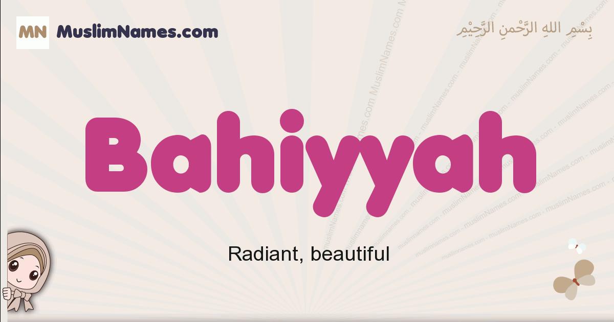 Bahiyyah muslim girls name and meaning, islamic girls name Bahiyyah