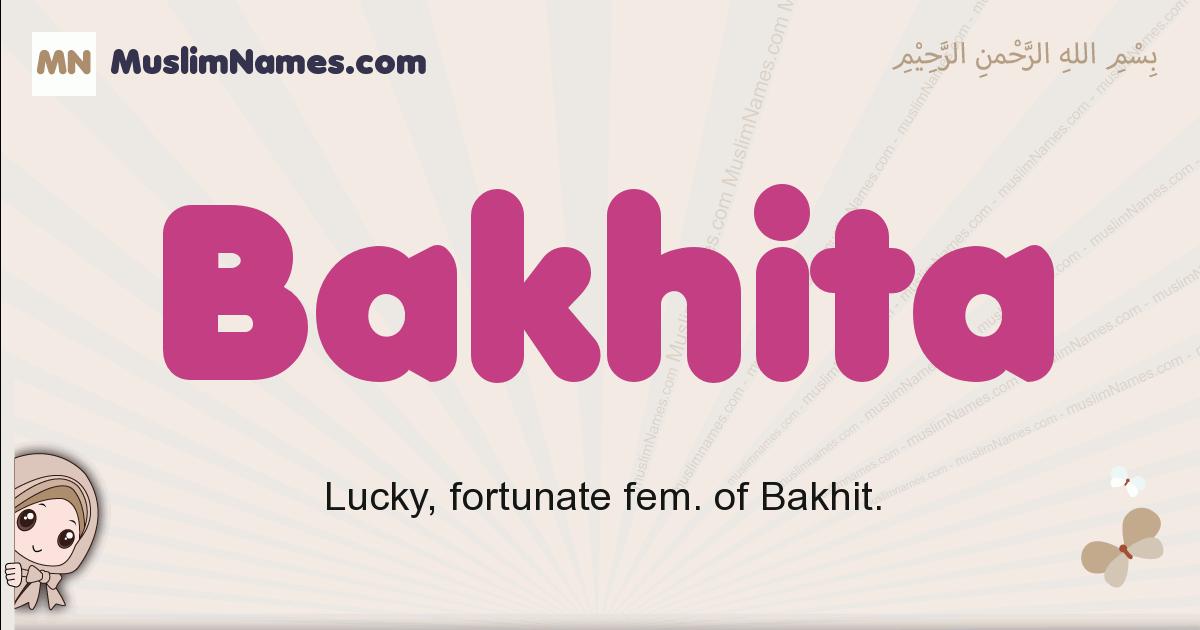 Bakhita muslim girls name and meaning, islamic girls name Bakhita