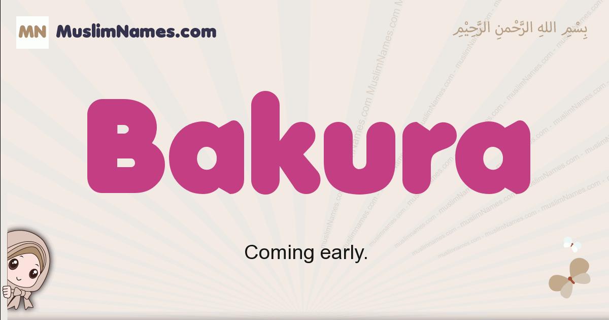 Bakura muslim girls name and meaning, islamic girls name Bakura