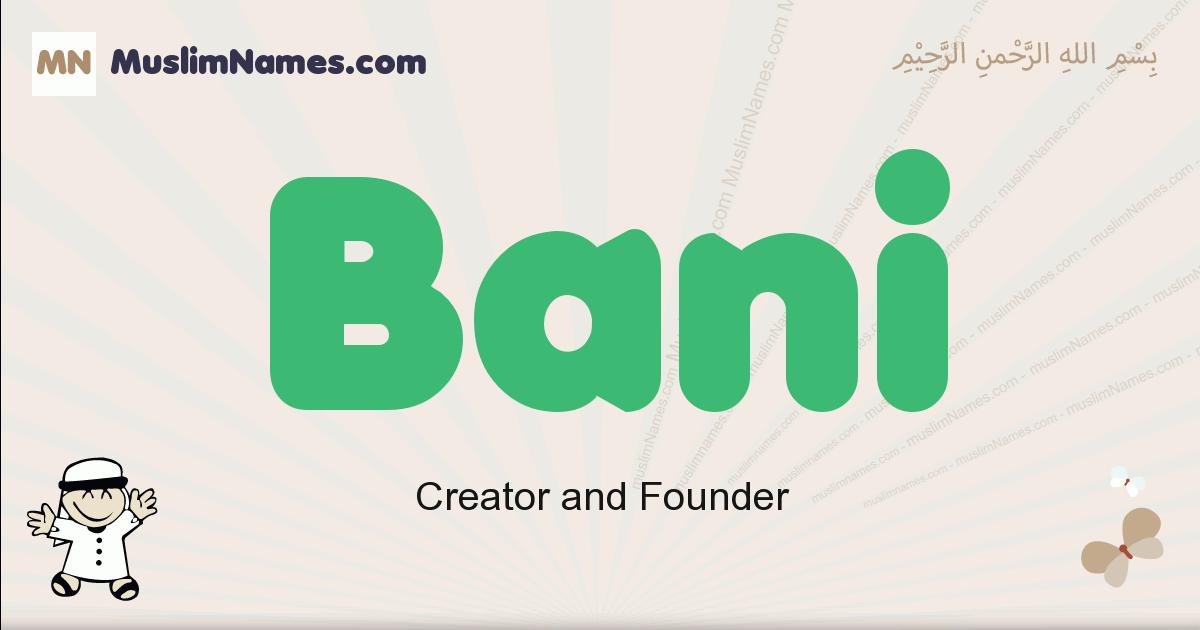 Bani muslim boys name and meaning, islamic boys name Bani