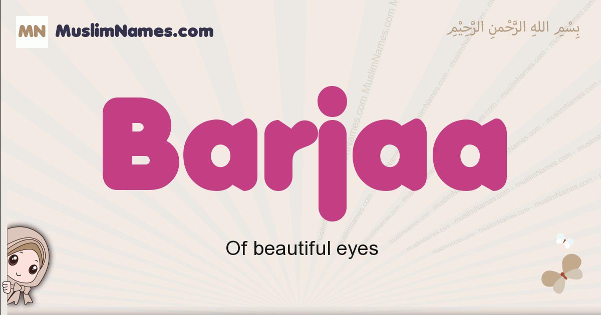 Barjaa muslim girls name and meaning, islamic girls name Barjaa