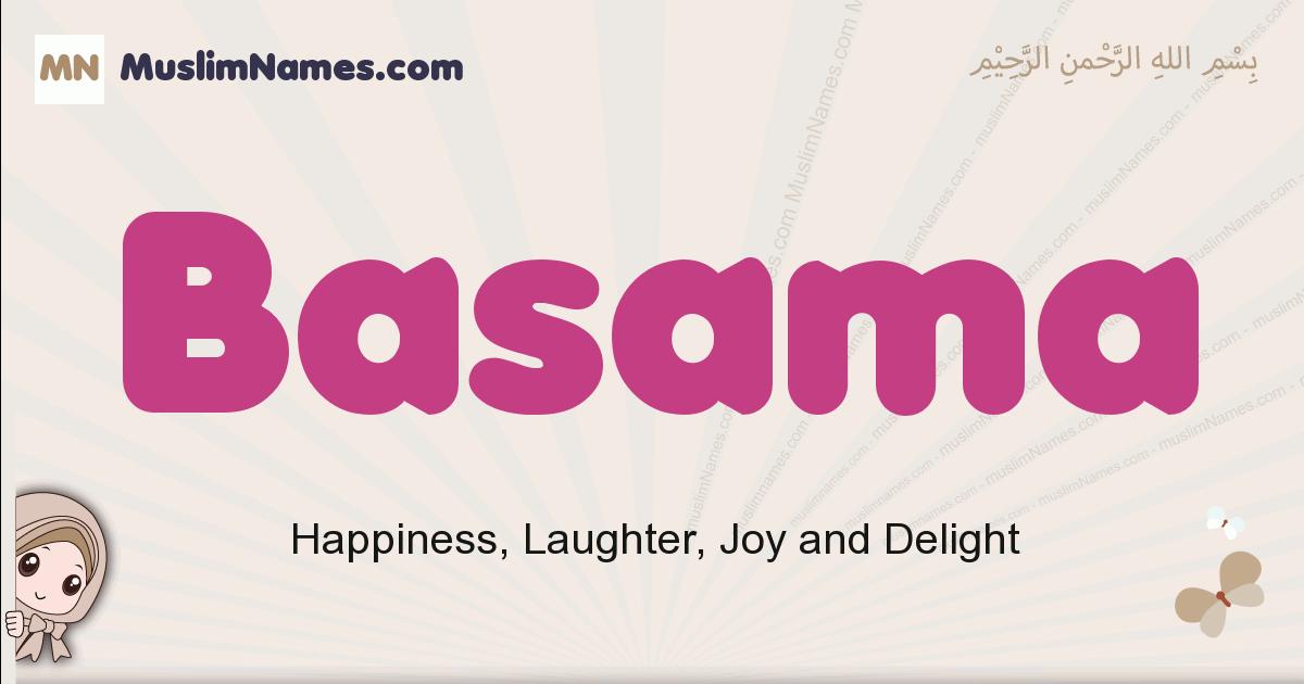 Basama muslim girls name and meaning, islamic girls name Basama
