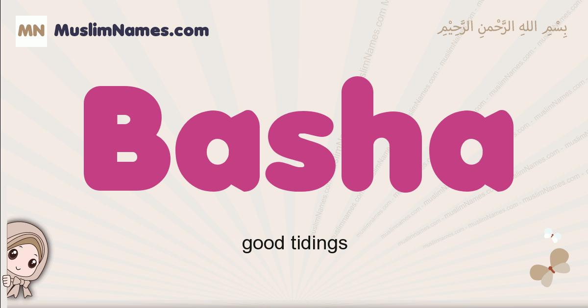 Basha muslim girls name and meaning, islamic girls name Basha
