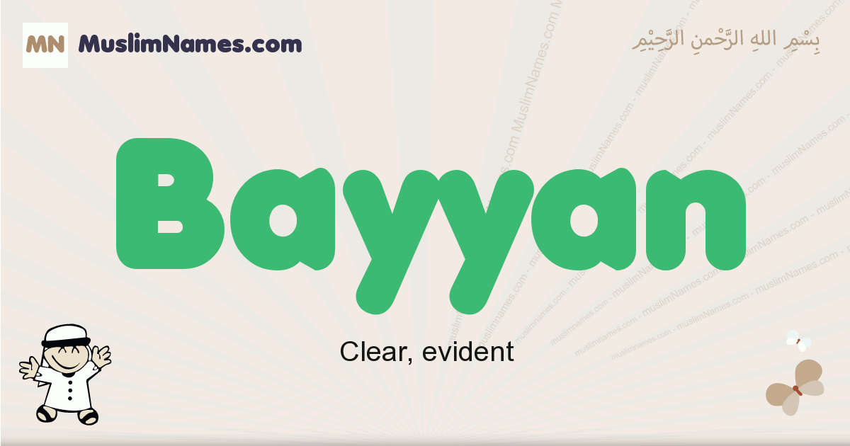 Bayyan muslim boys name and meaning, islamic boys name Bayyan
