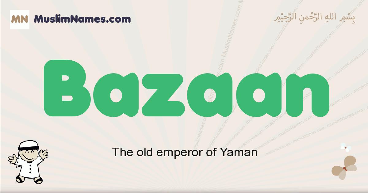 Bazaan muslim boys name and meaning, islamic boys name Bazaan
