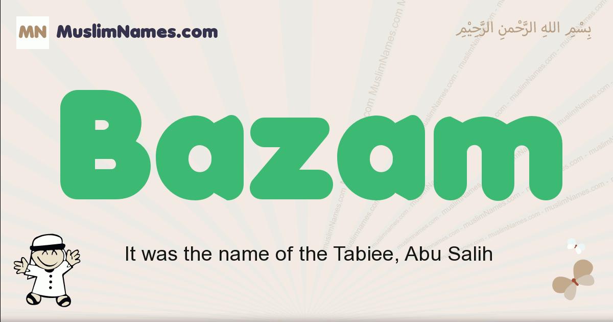 Bazam muslim boys name and meaning, islamic boys name Bazam