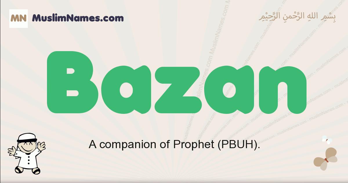 Bazan muslim boys name and meaning, islamic boys name Bazan