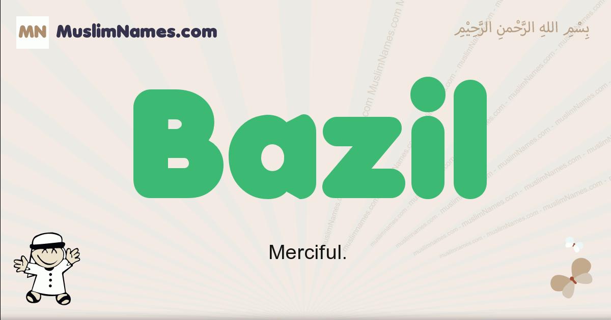 Bazil muslim boys name and meaning, islamic boys name Bazil