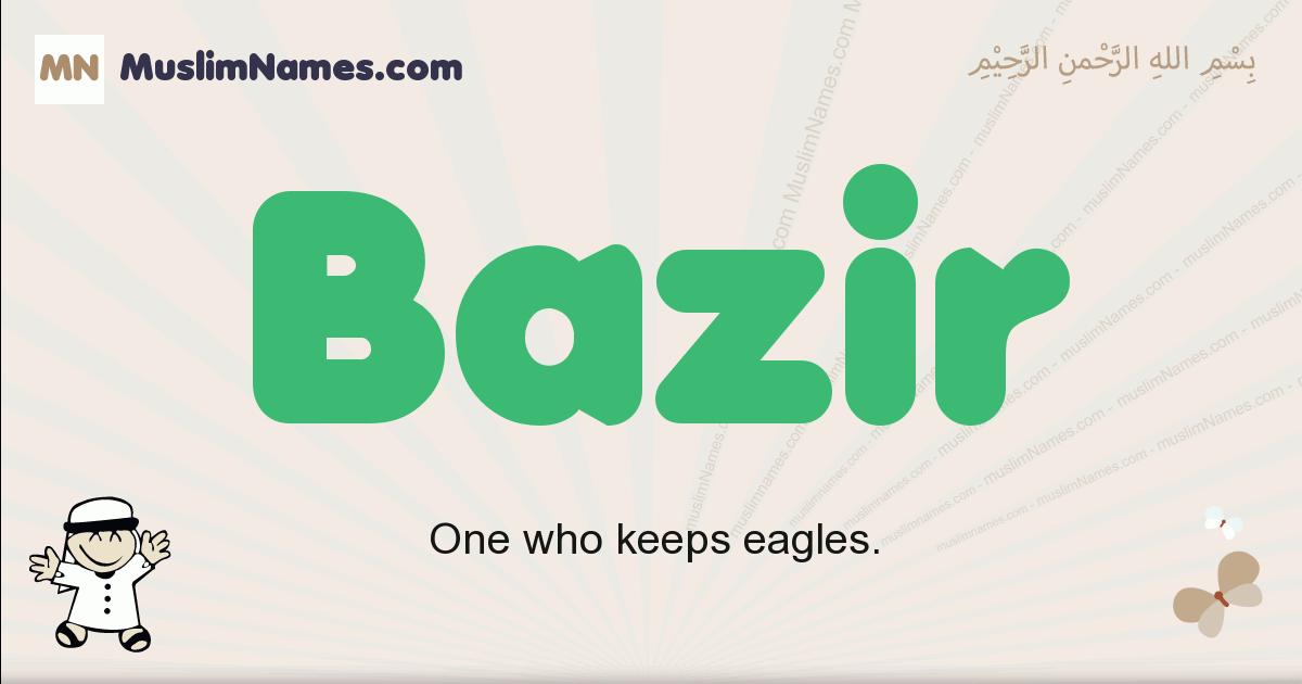 Bazir muslim boys name and meaning, islamic boys name Bazir