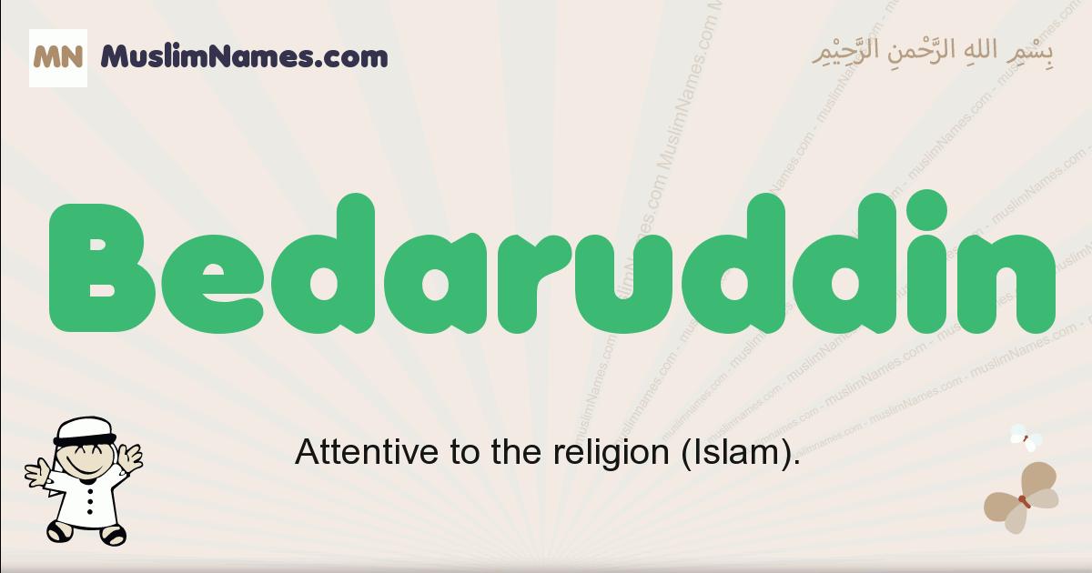 Bedaruddin muslim boys name and meaning, islamic boys name Bedaruddin