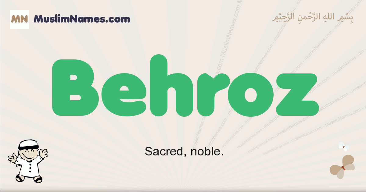Behroz muslim boys name and meaning, islamic boys name Behroz